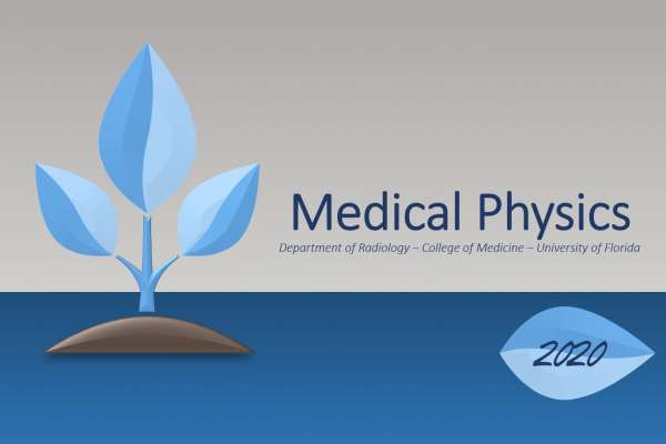 2020 UF Medical Physics Newsletter Front Page