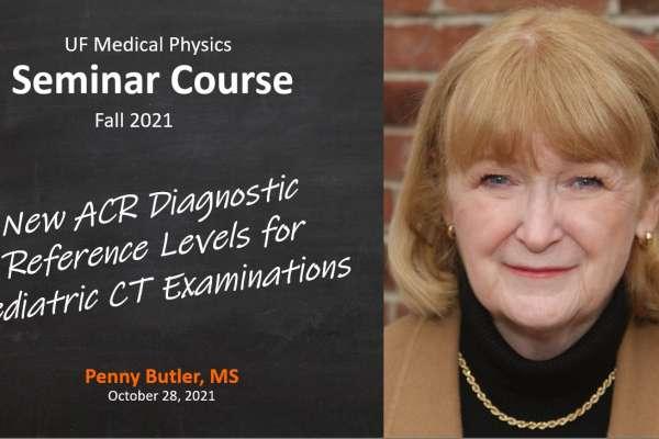 Fall 2021 Seminar in Medical Physics - Ms Butler