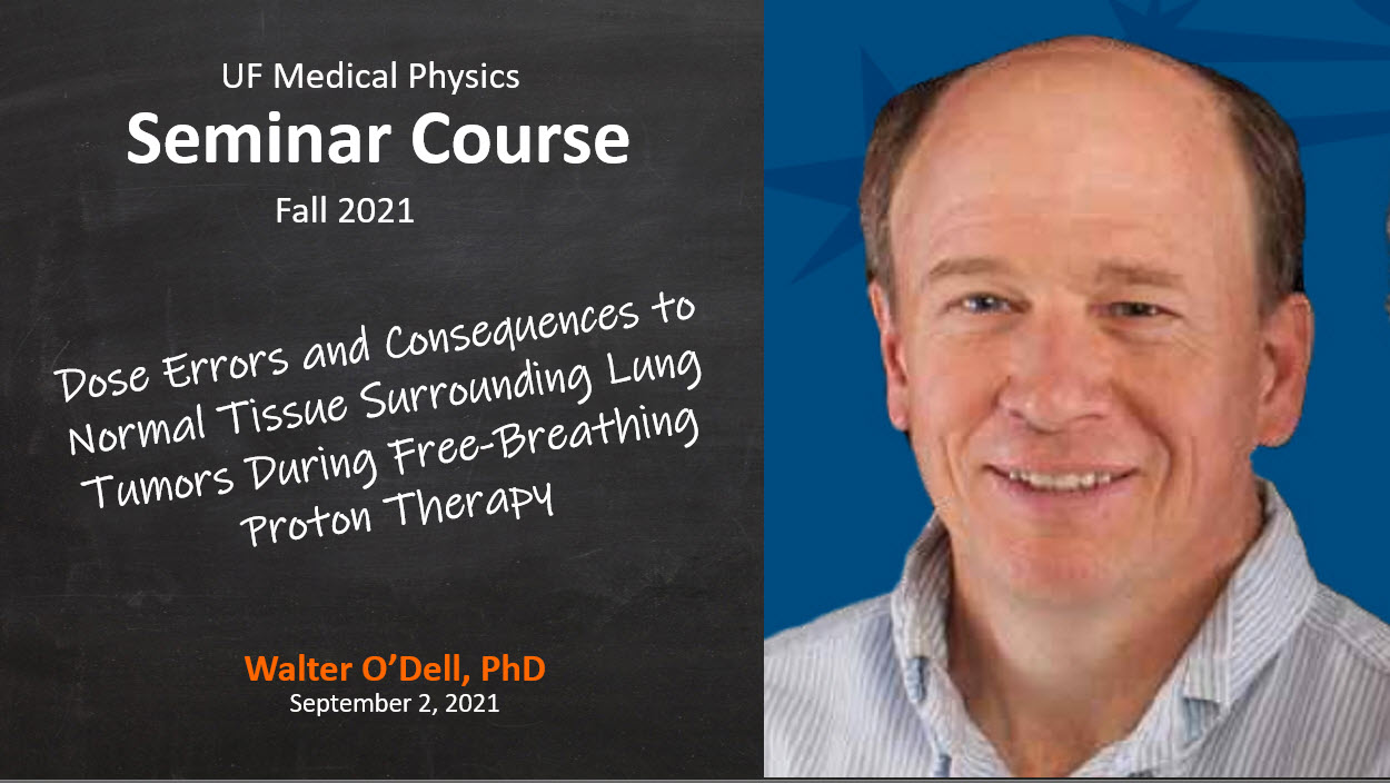 Fall 2021 Seminar in Medical Physics - Dr O'Dell